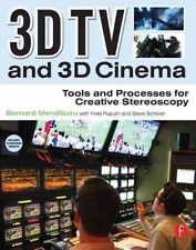 3D TV and 3D Cinema: Tools and Processes for Creative Stereoscopy 9780240814612