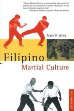 Filipino Martial Culture 9780804820882 by Mark V. Wiley, Paperback, BRAND NEW