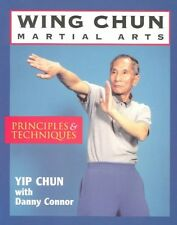 Wing Chun Martial Arts: Principles and Techniques 9780877287964 by Yip Chun, NEW