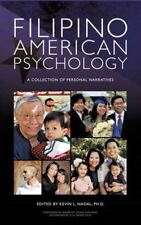 Filipino American Psychology: A Collection of Personal Narratives 9781452001883