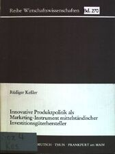 Innovative Produktpolitik als Marketing-Instrument mittelständischer Inv 1166719