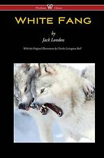 White Fang (Wisehouse Classics - with original illustrations ... 9789176372036