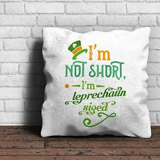 I'm Not Short I'm Leprechaun Sized - Cushion - St Patricks Day Irish Gift