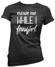 Excuse Me While I Fangirl - Youtuber Movie TV Womens T-Shirt