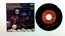 Chocolates - The Kings Of Clubs / La Bamba GER 7in 1977 //1