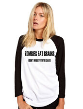 Zombies Eat Brains, Don't Worry You're Safe Womens Baseball Top
