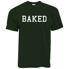 BAKED Hipster Mode Swag Dope Hype Cool Marrant Slogan T-shirt Pour Hommes