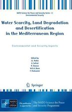 Water Scarcity, Land Degradation and Desertification in the  ... 9789048125258