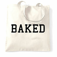 BAKED Hipster Fashion Swag Dope Hype Cool Funny Slogan Shopping Bag