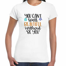 You Can't SPELL PRECIOSO Without Be - Camiseta de mujer - Regalo Divertido