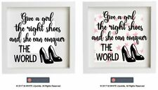 Give a Girl the right pair of shoes and She can Conquer to World - Vinyl Sticker