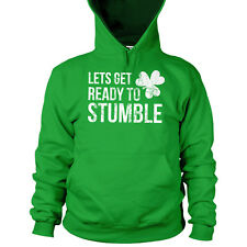 Lets Get Ready To Stumble Hoodie St Patricks Day Celebration Drunk Drinking L19