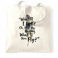What If I Fall? But My Darling What If You Fly? Quote Poem Tote Bag