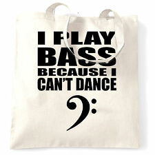 I Play Bass Because I Cant Dance Guitar Clef Bassist Novelty Tote Bag