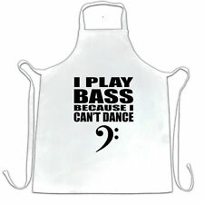 I Play Bass Because I Cant Dance Guitar Clef Bassist Novelty Apron Cook