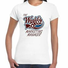 Worlds best DI MARKETING MANAGER Ladies T-Shirt - regalo, Love, LAVORO