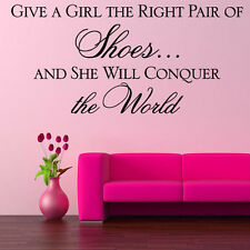 Give a Girl the Right Pair of Shoes Bedroom Wall Quote Sticker Shoe Shop Decal