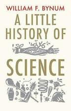 A Little History of Science by William Bynum Paperback Book (English)