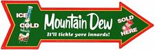 New It'll Tickle Yore Innards! Mountain Dew Arrow Metal Tin Sign