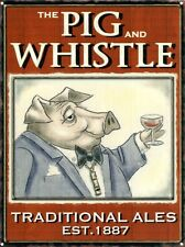 New The Pig and Whistle Traditional Ales Metal Tin Sign