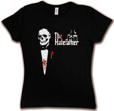 THE HATEFATHER HC 83 HATE COUTURE GIRLIE T SHIRT Der Mafia Godfather Brando Pate