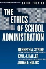 The Ethics of School Administration by Kenneth A. Strike Paperback Book (English