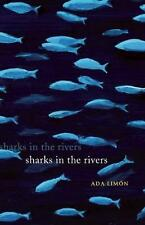 Sharks in the Rivers by Ada Limon Paperback Book (English)