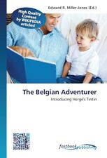 The Belgian Adventurer | Edward R. Miller-Jones |  9786130135010
