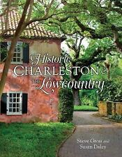 Historic Homes of Charleston and the Low (2016, Hardcover)