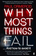 Why Most Things Fail: And How to Avoid It