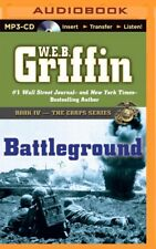 The Corps: Battleground 4 by W. E. B. Griffin (2014, MP3 CD, Unabridged)