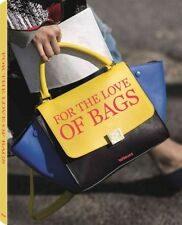 For the Love of Bags by Sandra Semburg Hardcover Book (English)