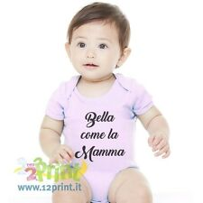 Body Neonato Bella Come La Mamma