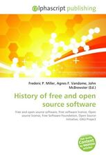 History of free and open source software | Frederic P. Mille ... 9786130280826