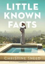 Little Known Facts: A Novel Christine Sneed Bloomsbury Publishing PLC Anglais