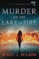Murder on the Lake of Fire by Mikel J. Wilson (English) Hardcover Book Free Ship