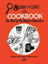 Gloria Pitzer's Cookbook - the Best of the Recipe Detective: Famous Foods from F