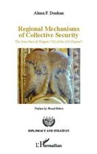 regional mechanisms of collective security   the new face on chapter VIII of the