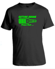 GETTING DRUNK PLEASE WAIT T Shirt. Drink Beer Stag Party Funny Gift
