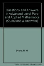 Questions and Answers in Advanced Level Pure and Ap... by Evans, R. H. Paperback