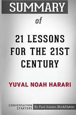 Summary of 21 Lessons for the 21st Century by Yuval Noah Harari: Conversation St