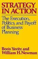 Strategy in Action: The Execution, Politics, and Payoff of Business Planning Bo