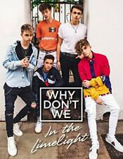 Why Don't We: In the Limelight by Why Don't We Book The Fast Free Shipping