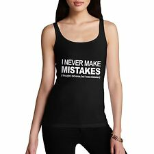 Womens Cotton Perfectionist Theme Funny Gift Idea I Never Make Mistakes Tank Top