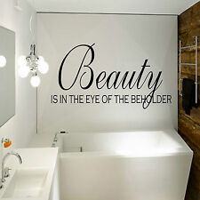 Beauty Is In The Eye Of The .. Quote Vinyl Wall Art Sticker,Decal Any Room
