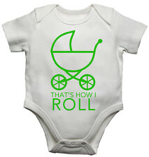 Thats How I Roll Funny Personalised Baby/Toddler Vest Newborn Gift Bodysuit/Grow