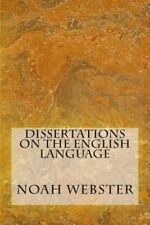 Dissertation on the English Language by Noah Webster - Free Ebook