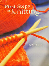 FIRST STEPS IN KNITTING MARY THOMAS ANNIES {SOFTCOVER} #4330