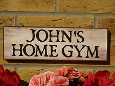 PERSONALISED HOME GYM SIGNS SHED SIGNS GARAGE SIGNS FUNNY SIGNS GYM EQUIPMENT