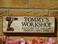 PERSONALISED WORKSHOP SIGN FUNNY SIGN PROPERTY SIGN YOUR OWN NAME HAND MADE SIGN